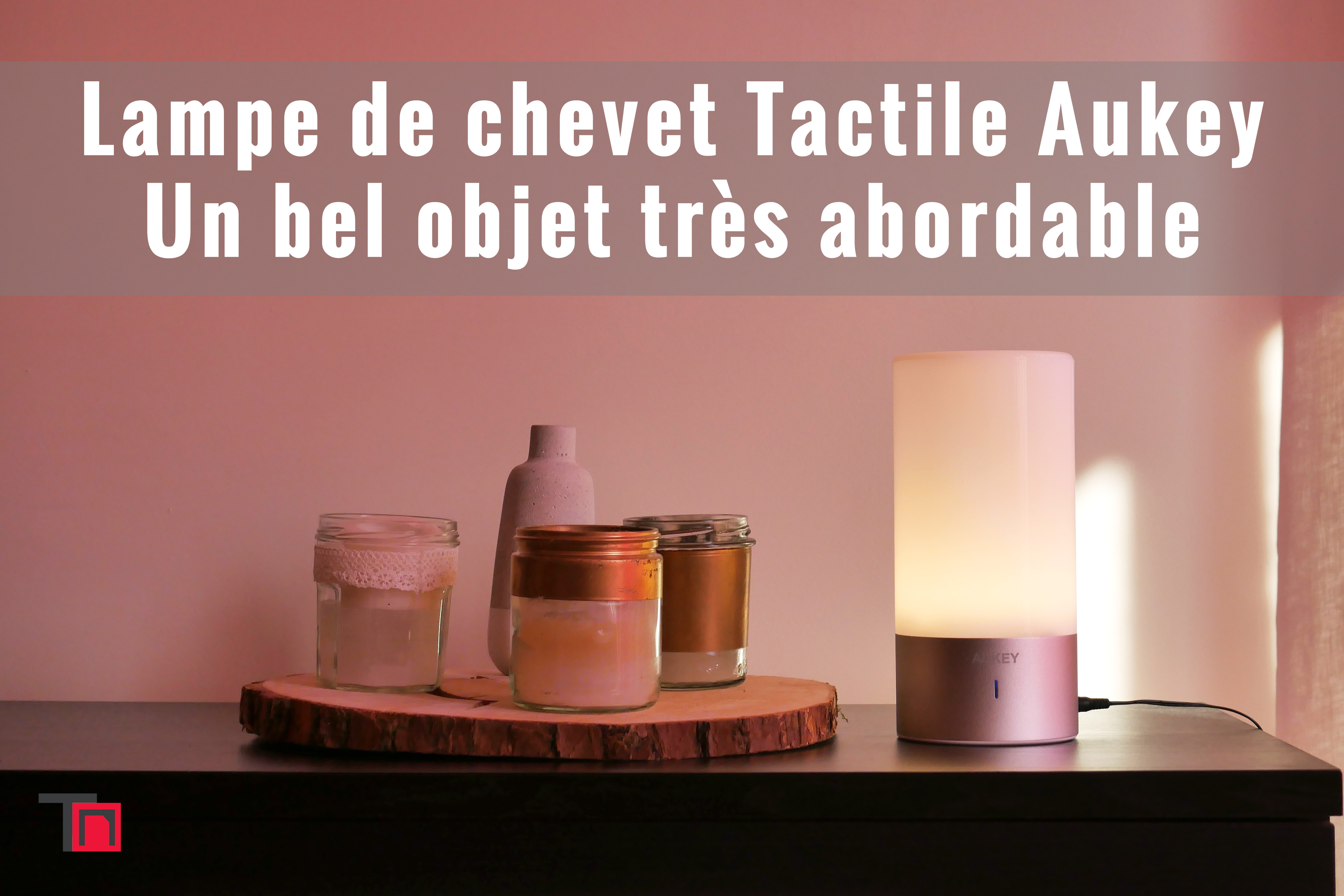 lampe de chevet tactile sensitive aukey un bel objet tr s abordable 24. Black Bedroom Furniture Sets. Home Design Ideas
